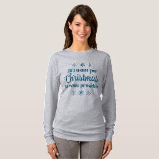Camiseta Tudo que eu quero para o Natal é um presidente
