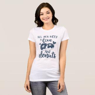 Camiseta Tudo que você precisa é amor e as rosquinhas