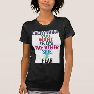 Camiseta Tudo você Want está no outro lado do medo