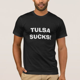 Camiseta Tulsa suga o t-shirt
