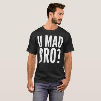 Camiseta U Bro louco? T-shirt da tipografia