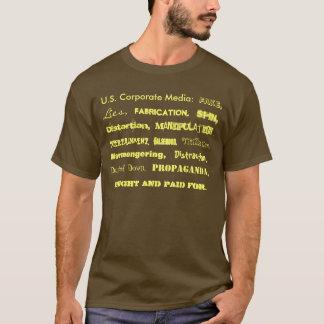 Camiseta U.S. Meios incorporados: , Mentiras, fabricação,