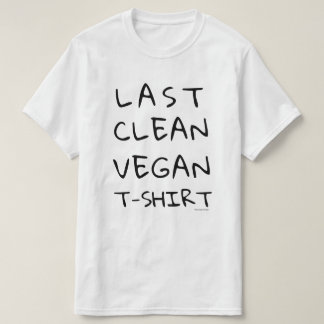 Camiseta Última T-Camisa limpa do Vegan