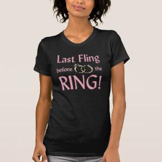 Camiseta Último fling antes do t-shirt do anel