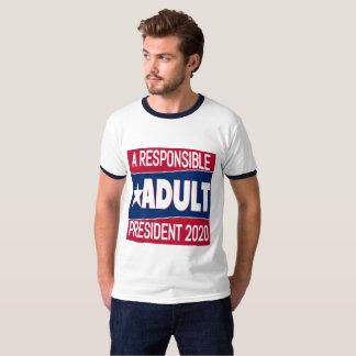 Camiseta Um adulto responsável para o presidente campainha