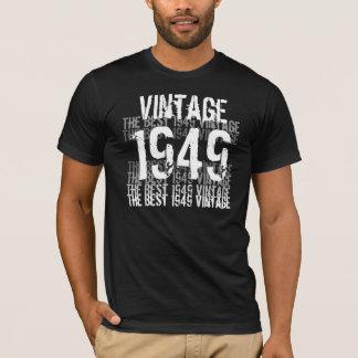 Camiseta Um ano de 1949 aniversários - o melhor vintage