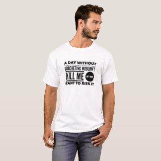 Camiseta Um dia sem os presentes Crocheting da malha dos