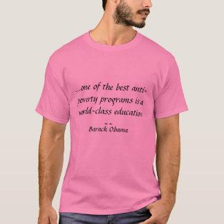 Camiseta … um dos melhores programas antipobreza é um w…