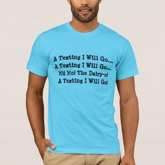 Camiseta Um Texting eu irei