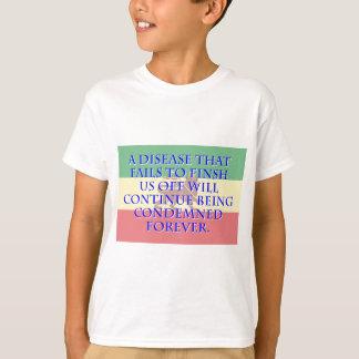 Camiseta Uma doença que não termine - Amharic