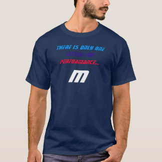 Camiseta Uma letra para o desempenho, M.