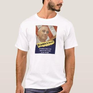 Camiseta Uma nação não tem - o FDR