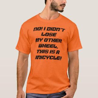 Camiseta Uma resposta a uma piada comum do unicycle