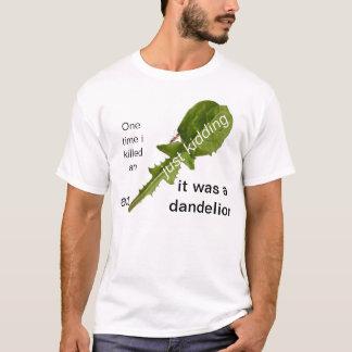 Camiseta Uma vez onde eu matei uma formiga apenas que caçoa