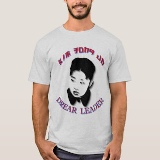 Camiseta Un de Kim Jong - líder Drear