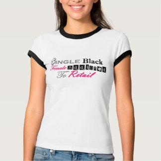 Camiseta Única fêmea preta viciado ao varejo