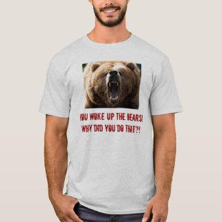 Camiseta urso, você acordou os ursos! Porque fez você faz…