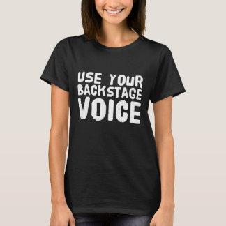 Camiseta Use sua voz de bastidores