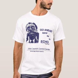 Camiseta Vá adiante--Envie-me ao ECO