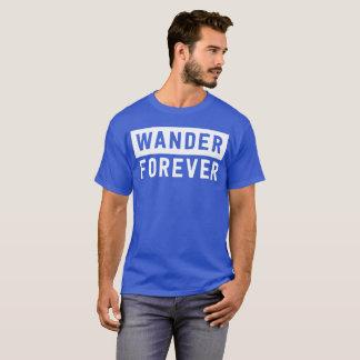 Camiseta Vagueia para sempre o divertimento da aventura
