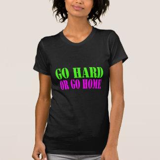 Camiseta Vai o duro ou vai em casa t-shirt