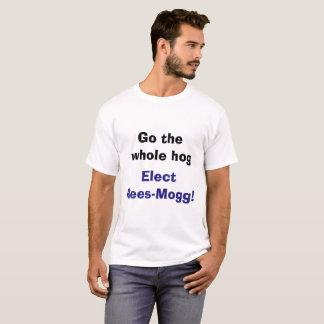 Camiseta Vai o porco inteiro - eleja o t-shirt de Rees-Mogg