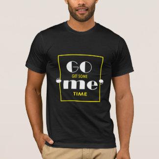 """Camiseta Vão obtêm-me a alguns """""""" tempo. Inspirado &"""