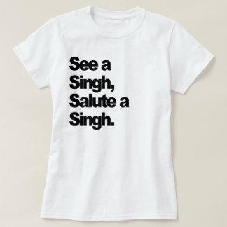 """Camiseta """"Veja as mulheres de um Singh"""" (originais)"""
