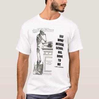 Camiseta Veja o que a Faculdade de Medicina me fez