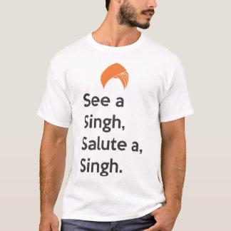 Camiseta Veja um Singh, saude a, Singh.