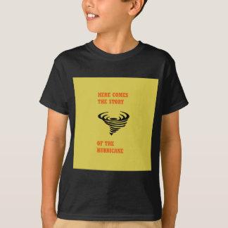 Camiseta Vem aqui a história do furacão