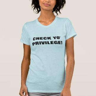 Camiseta Verifique o privilégio de Yo, feminismo, direitos