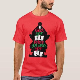 Camiseta Verifique seu duende antes que você destrua seu
