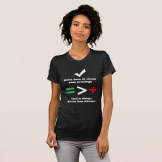 Camiseta Verifique seu maior igual do privilégio | do que a