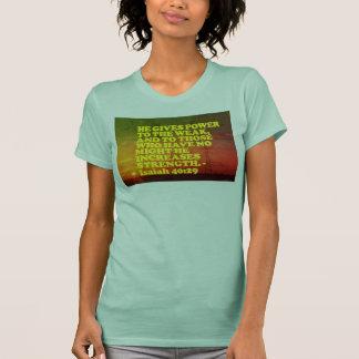 Camiseta Verso da bíblia do 40:29 de Isaiah.