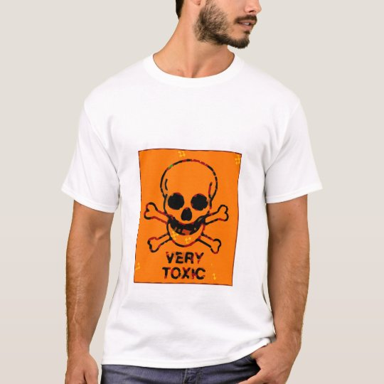 Camiseta Very toxic