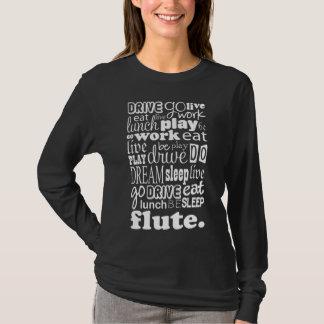 Camiseta Vida do divertimento para o jogador de flauta