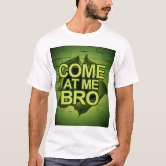 Camiseta Vindo em mim Bro através de uma parede
