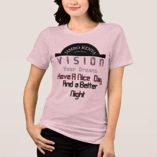 Camiseta Visão à moda seu dia agradável de Jambo Kenya dos