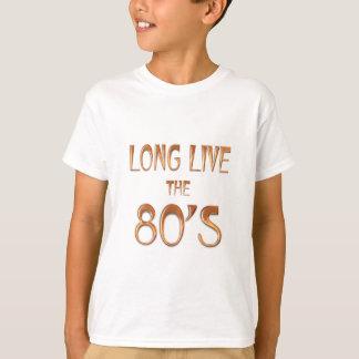 Camiseta Vive por muito tempo o anos 80