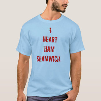 Camiseta Vive por muito tempo o Slamwich!