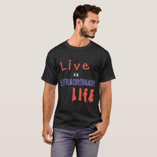 Camiseta Vive uma vida extraordinária