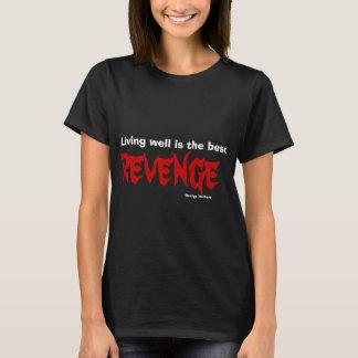 Camiseta Viver bem é a melhor vingança