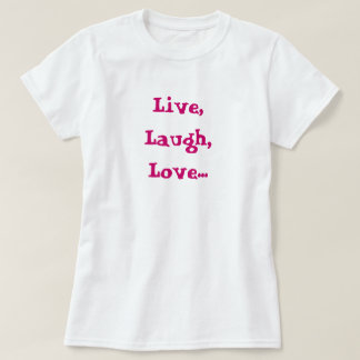 Camiseta Vivo, riso, amor… Aumento, alvo, T da boneca do