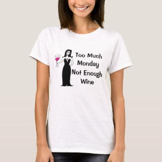 Camiseta Vixen do vinho demasiada segunda-feira, não