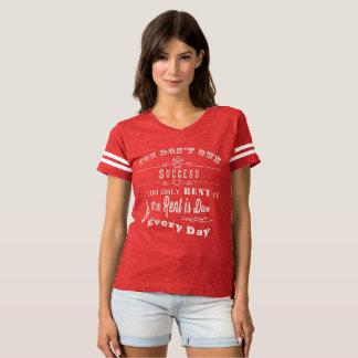 Camiseta Você aluga somente o sucesso