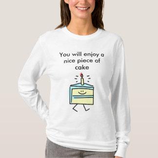 Camiseta Você apreciará um pedaço de bolo agradável
