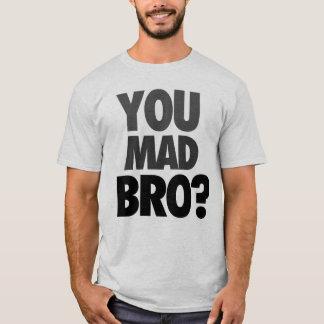 """Camiseta """"Você Bro louco?"""" T-shirt"""