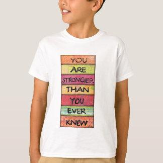 Camiseta Você é mais forte - T inspirado