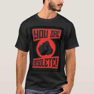 Camiseta Você é obsoleto